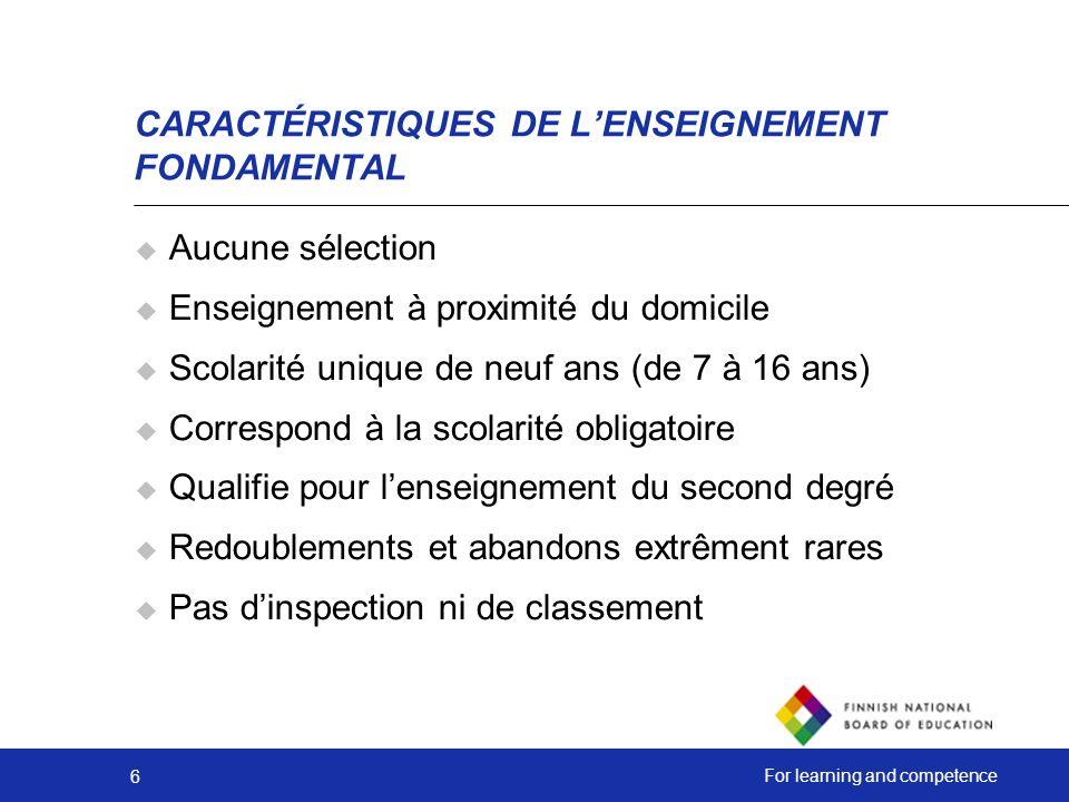 CARACTÉRISTIQUES DE L'ENSEIGNEMENT FONDAMENTAL