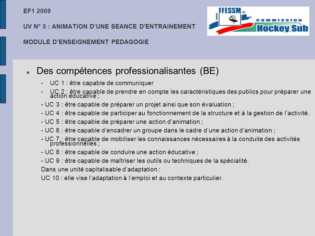 Des compétences professionalisantes (BE)