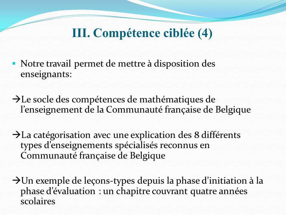 III. Compétence ciblée (4)