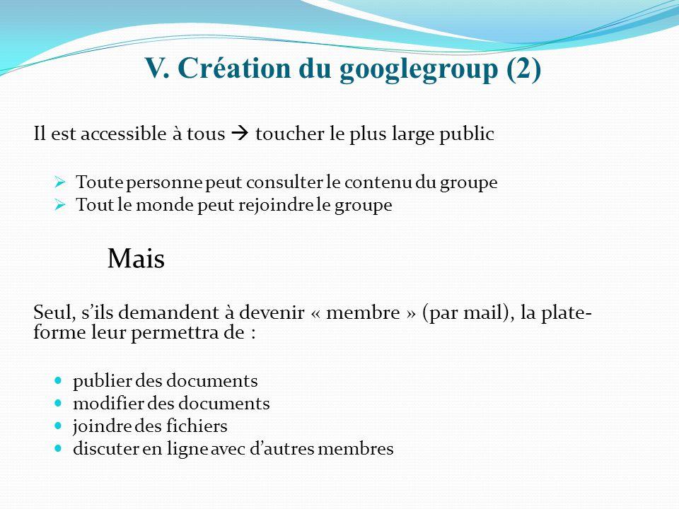 V. Création du googlegroup (2)