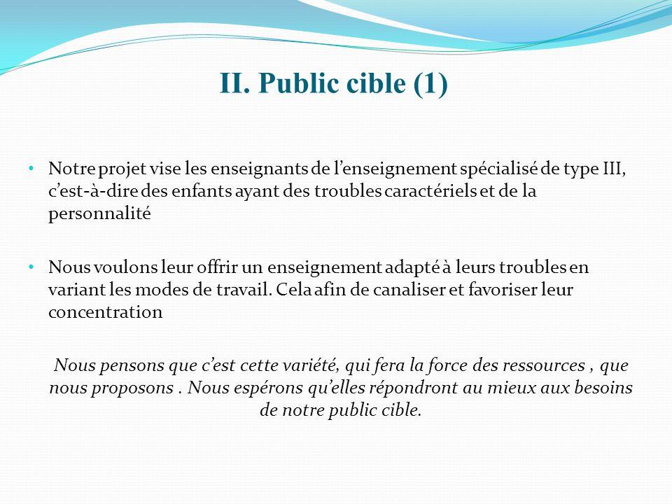 II. Public cible (1)