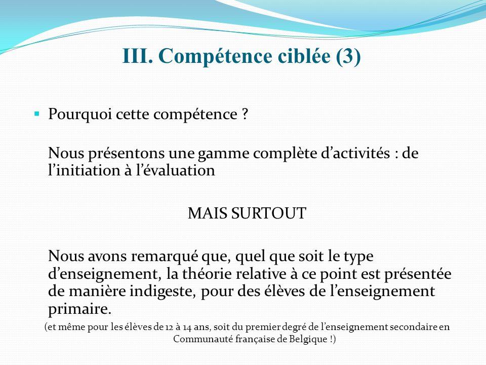 III. Compétence ciblée (3)