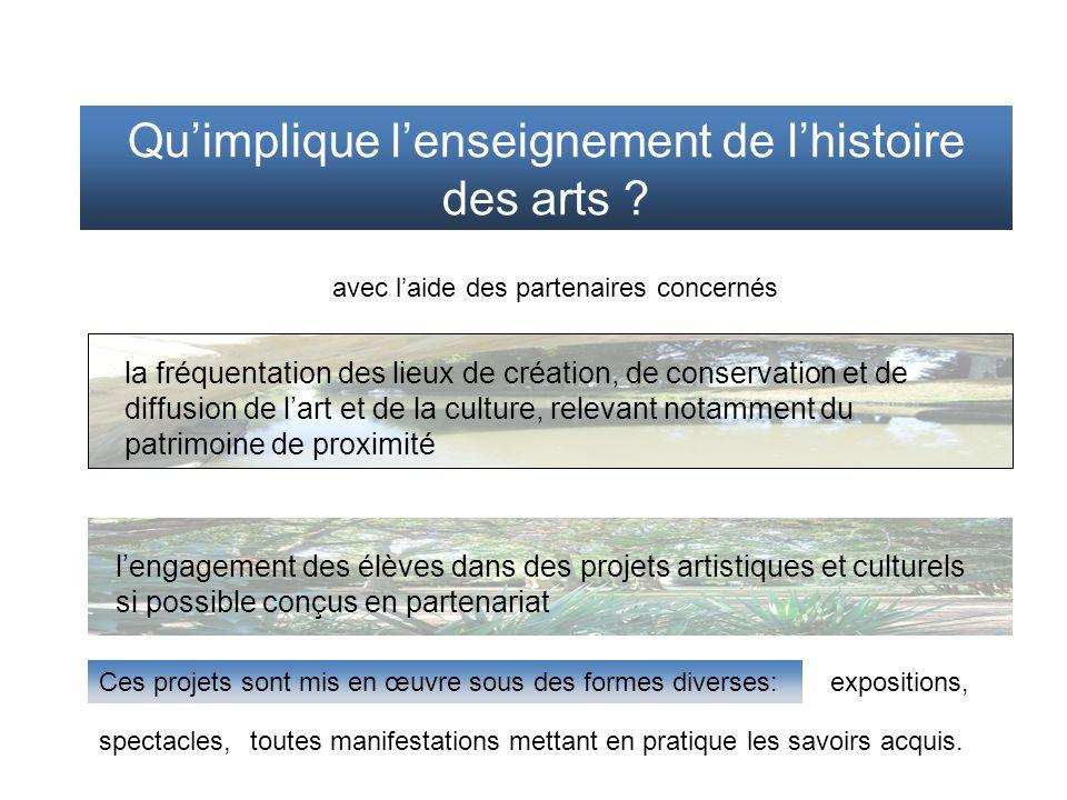 Qu'implique l'enseignement de l'histoire des arts