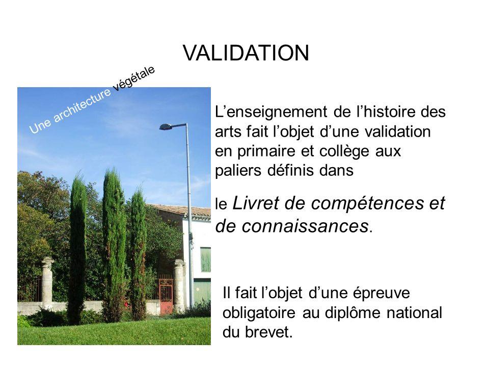VALIDATION Une architecture végétale.