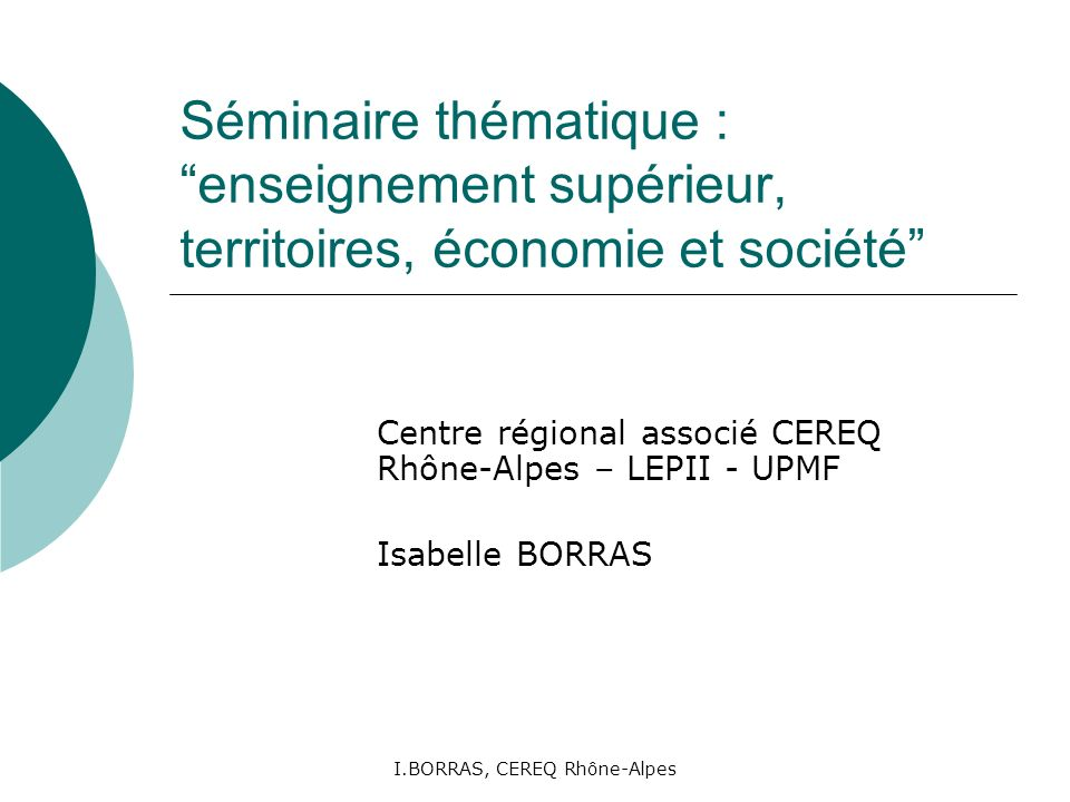 I.BORRAS, CEREQ Rhône-Alpes