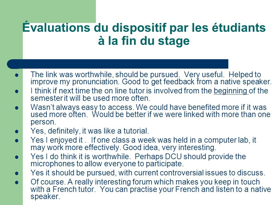 Évaluations du dispositif par les étudiants à la fin du stage