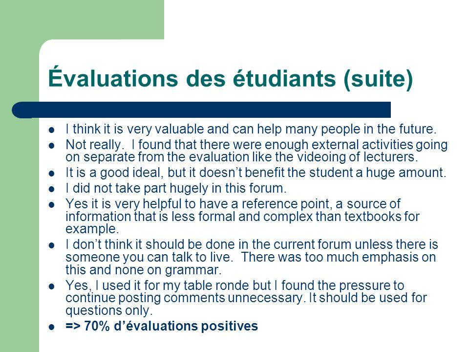 Évaluations des étudiants (suite)