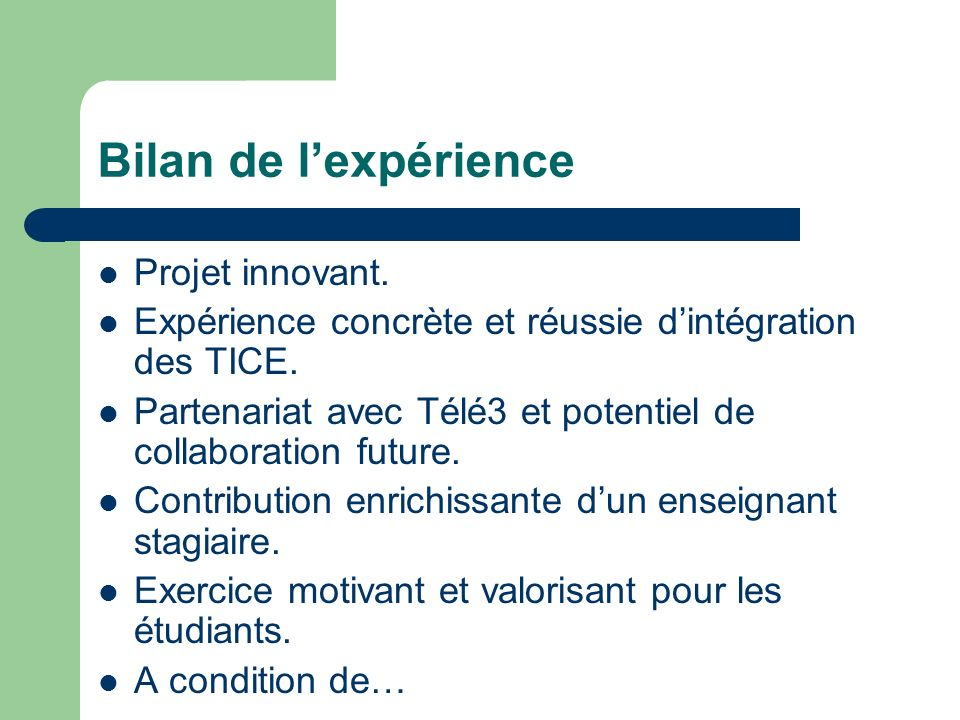 Bilan de l'expérience Projet innovant.