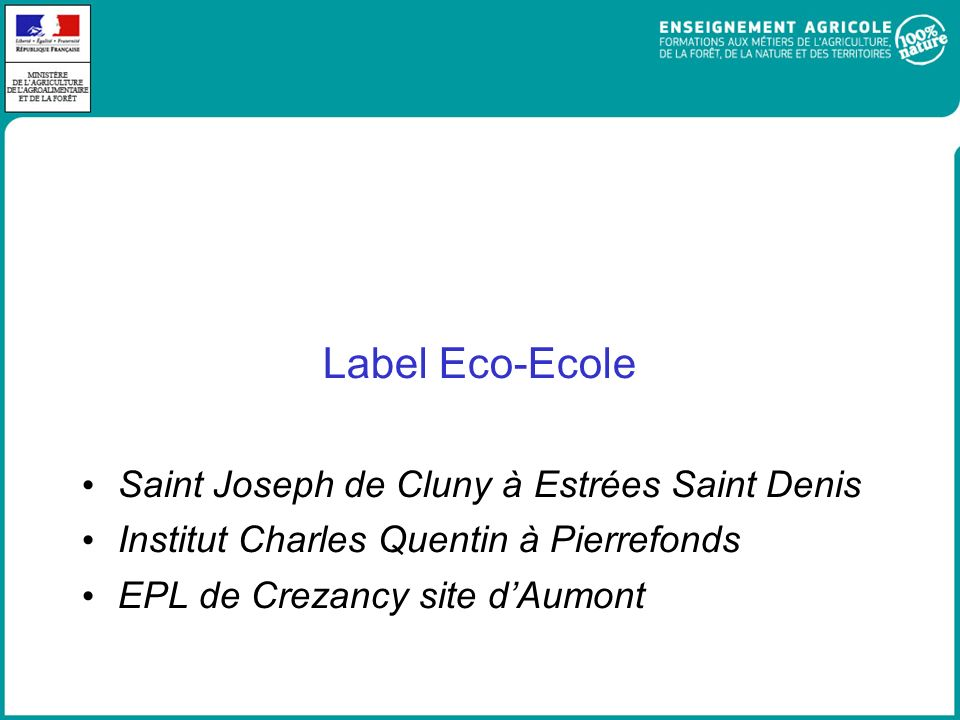 Label Eco-Ecole Saint Joseph de Cluny à Estrées Saint Denis