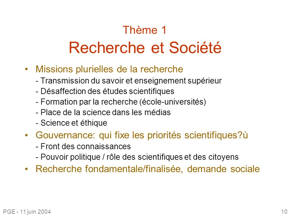 Thème 1 Recherche et Société