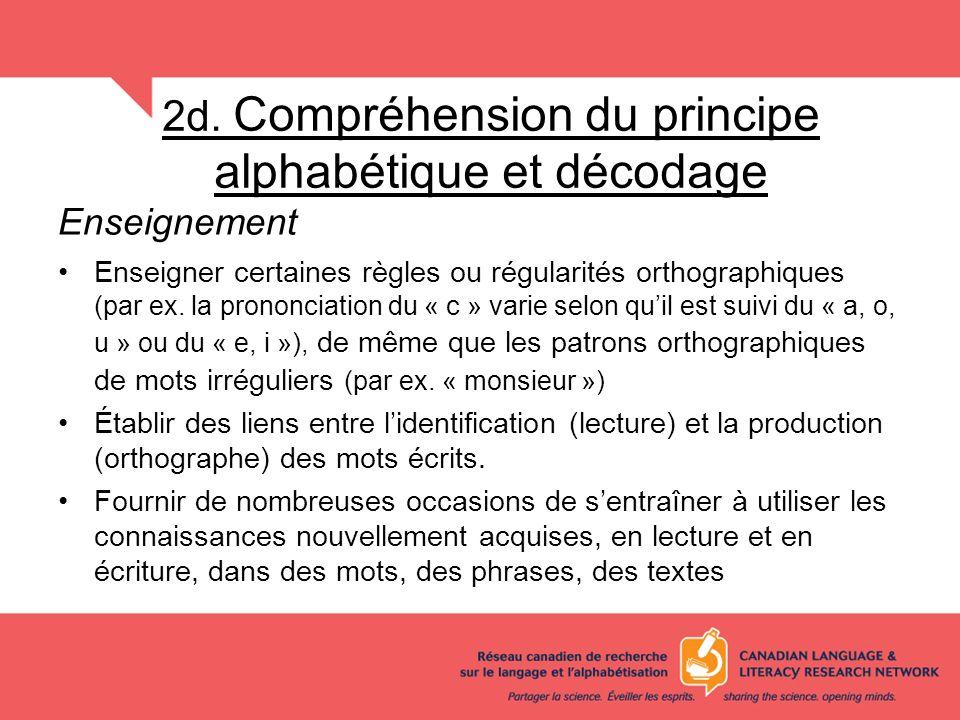 2d. Compréhension du principe alphabétique et décodage