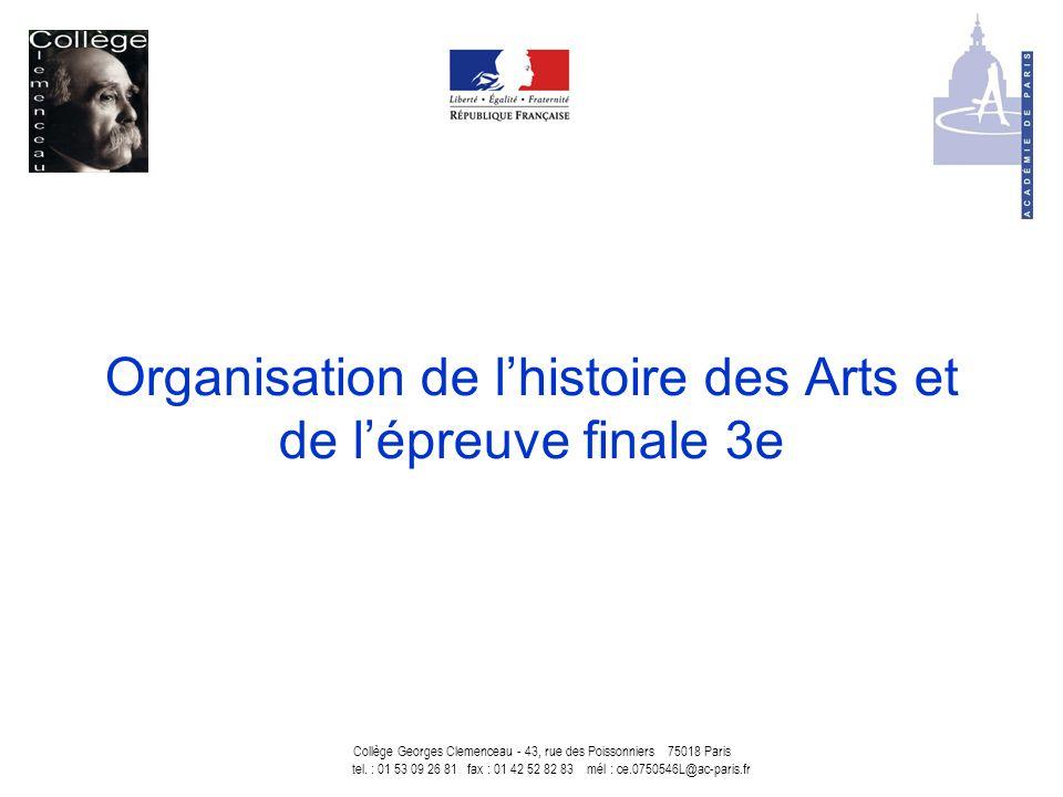 Organisation de l'histoire des Arts et de l'épreuve finale 3e