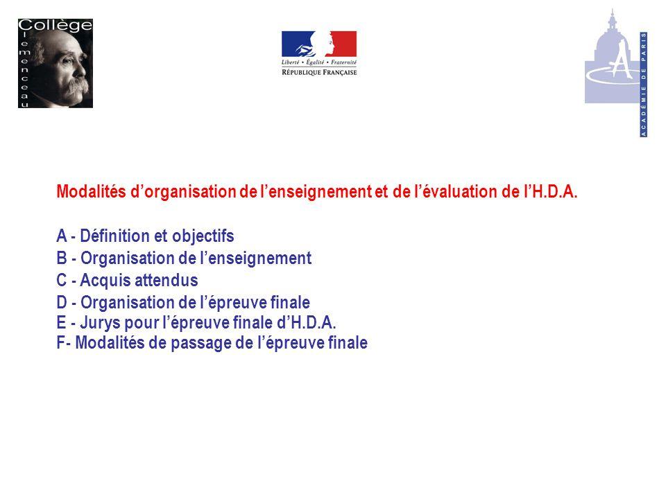 Modalités d'organisation de l'enseignement et de l'évaluation de l'H.D.A.
