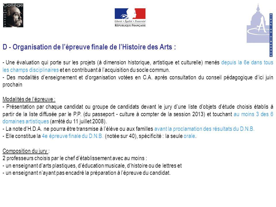 D - Organisation de l'épreuve finale de l'Histoire des Arts :