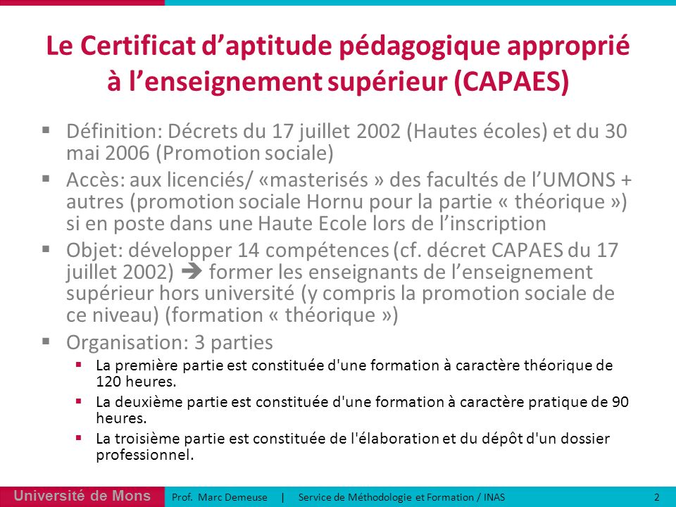 Le Certificat d'aptitude pédagogique approprié à l'enseignement supérieur (CAPAES)