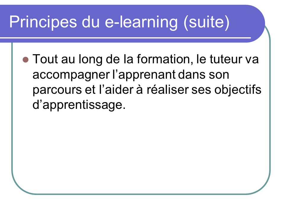 Principes du e-learning (suite)