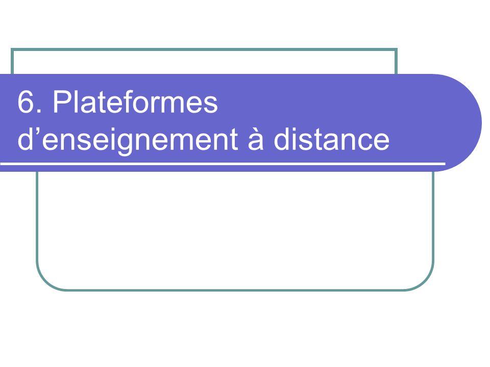 6. Plateformes d'enseignement à distance