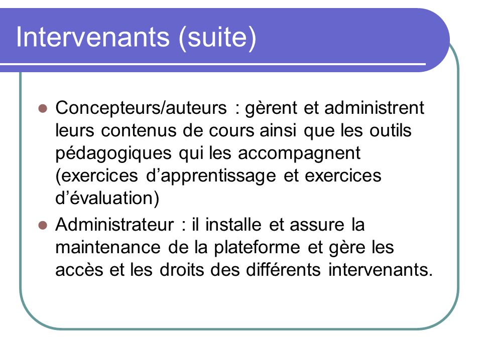 Intervenants (suite)