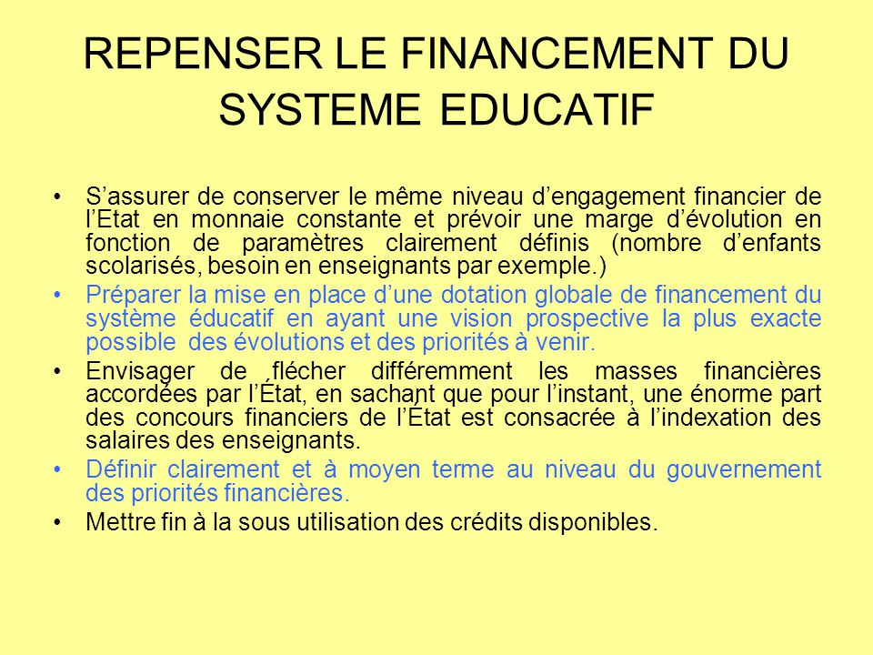 REPENSER LE FINANCEMENT DU SYSTEME EDUCATIF