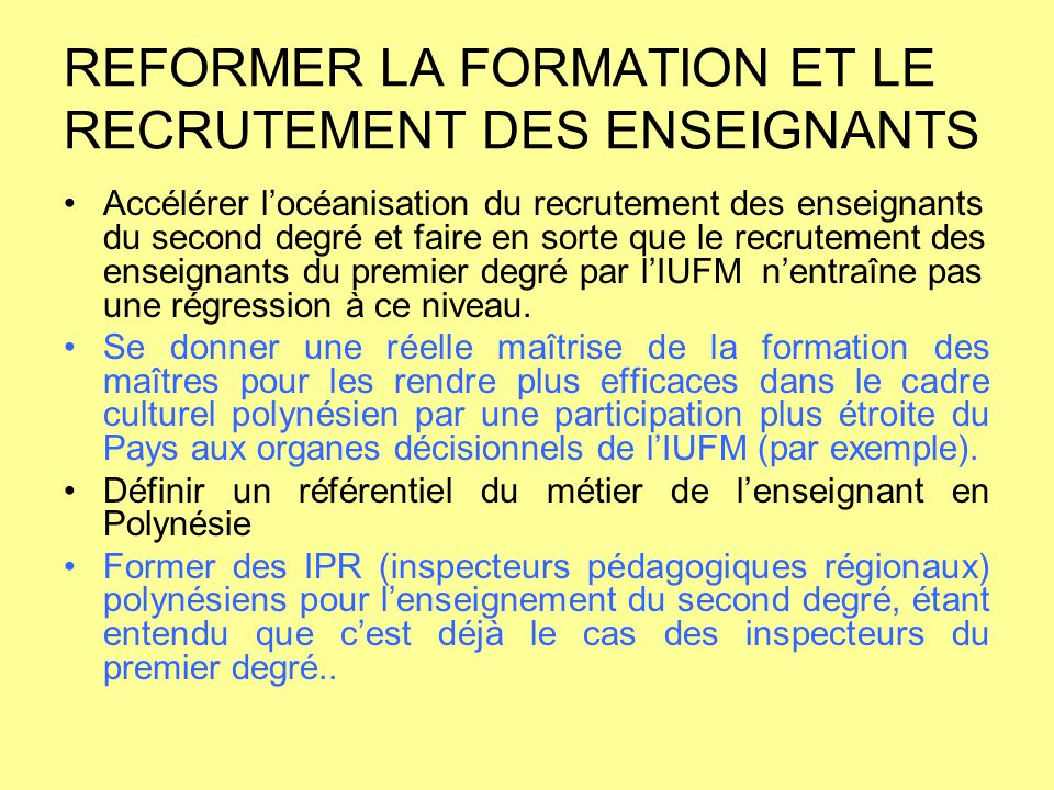 REFORMER LA FORMATION ET LE RECRUTEMENT DES ENSEIGNANTS