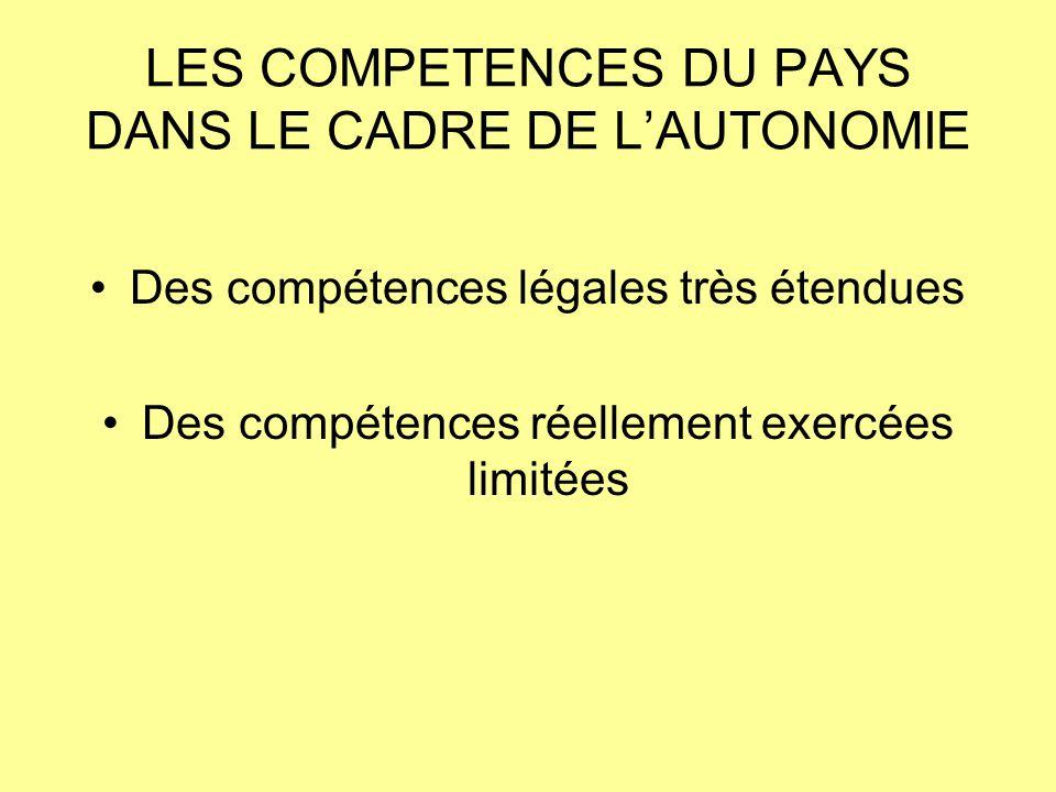 LES COMPETENCES DU PAYS DANS LE CADRE DE L'AUTONOMIE