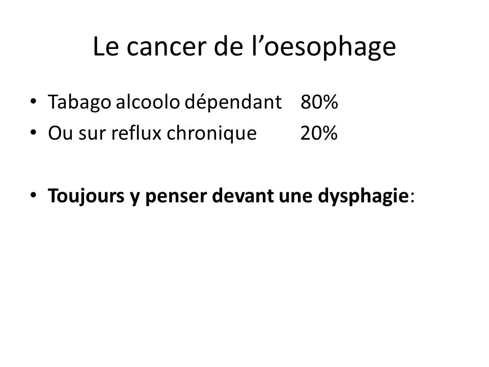 Le cancer de l'oesophage