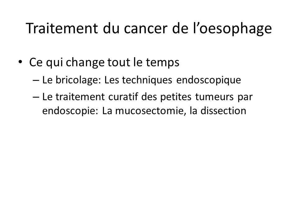 Traitement du cancer de l'oesophage