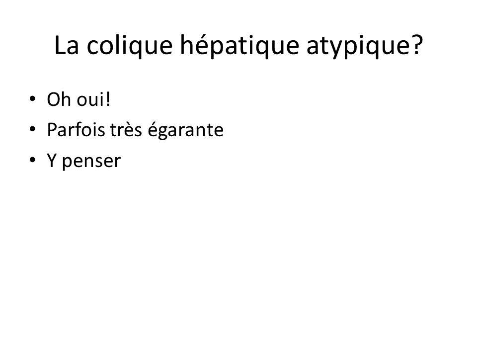 La colique hépatique atypique