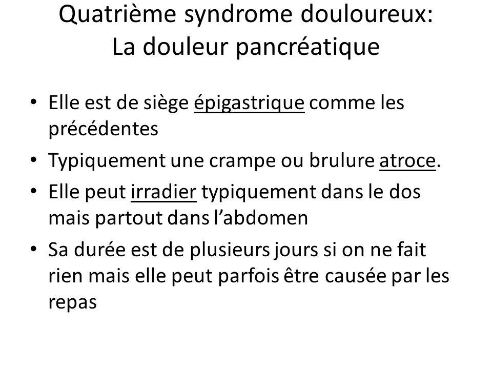 Quatrième syndrome douloureux: La douleur pancréatique