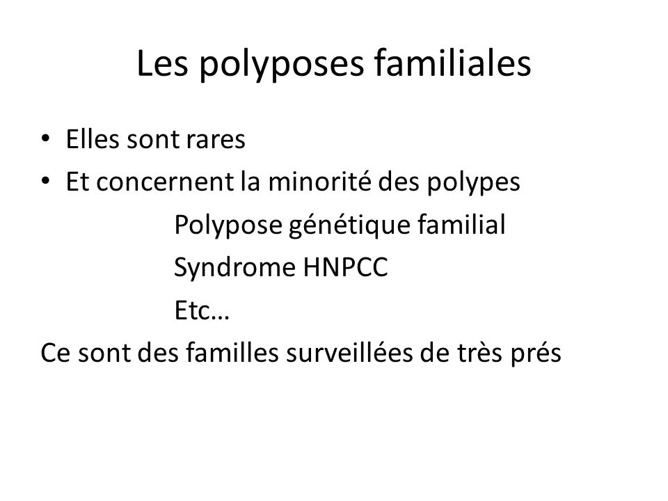 Les polyposes familiales