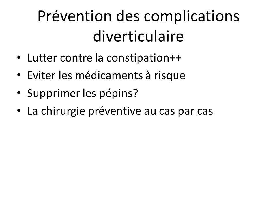 Prévention des complications diverticulaire