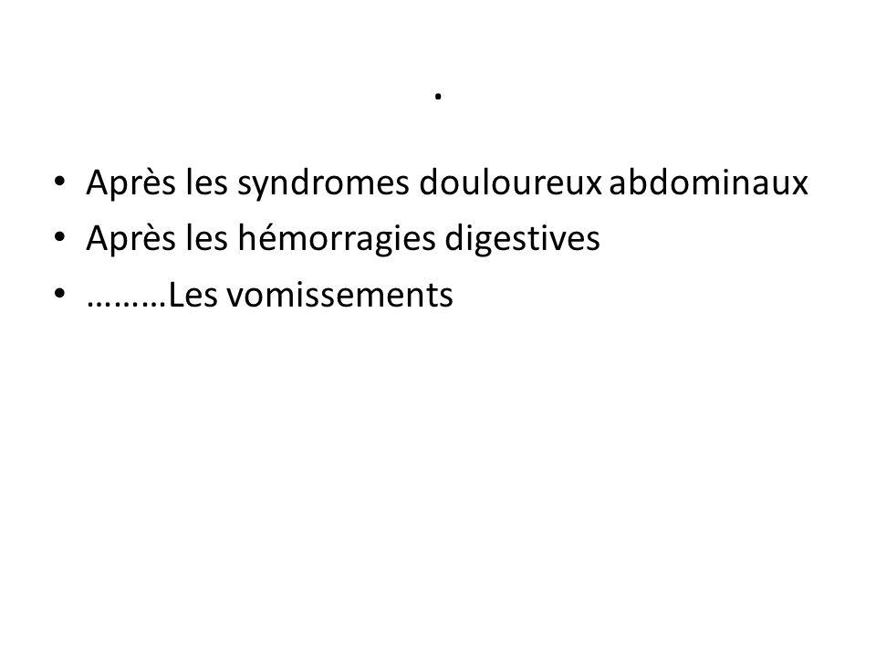 . Après les syndromes douloureux abdominaux