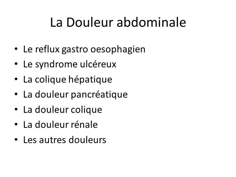 La Douleur abdominale Le reflux gastro oesophagien