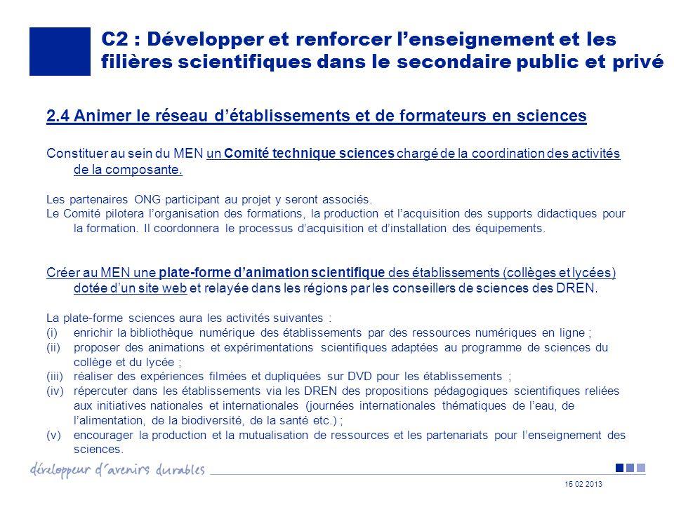 C2 : Développer et renforcer l'enseignement et les filières scientifiques dans le secondaire public et privé