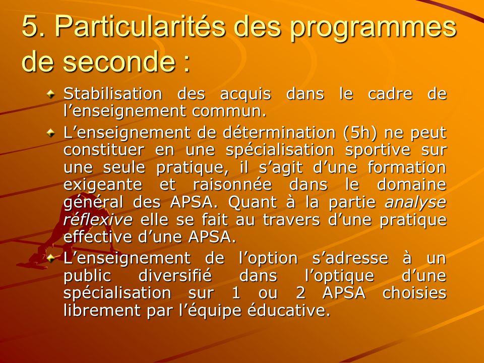 5. Particularités des programmes de seconde :
