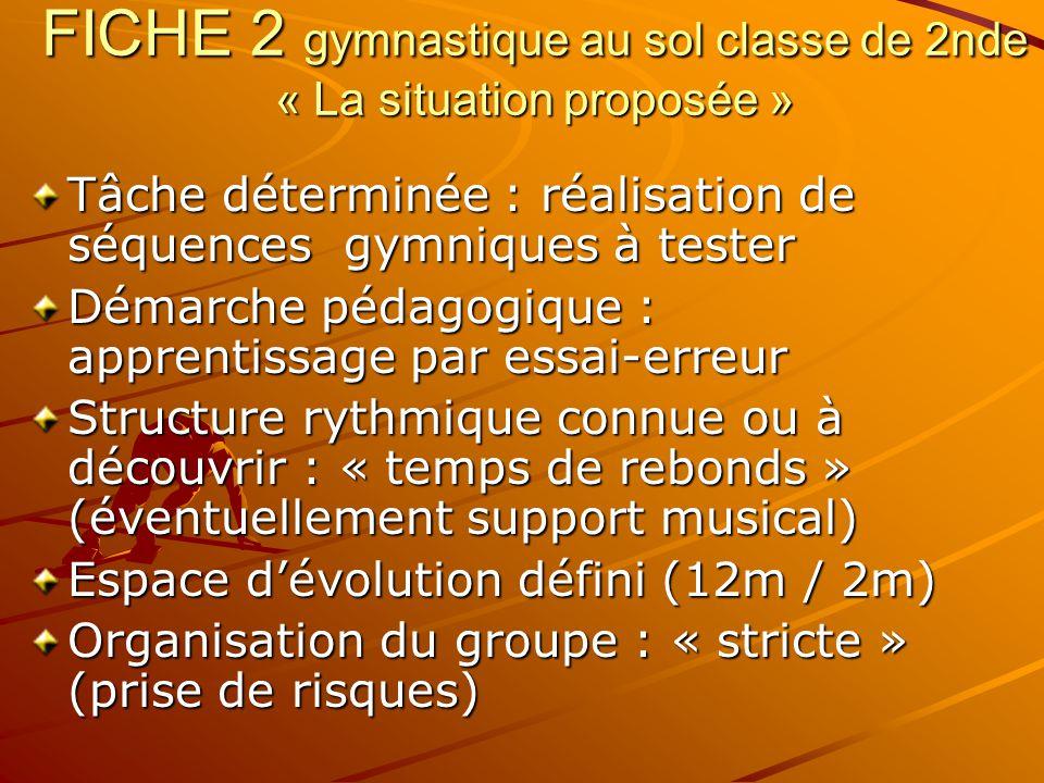 FICHE 2 gymnastique au sol classe de 2nde « La situation proposée »