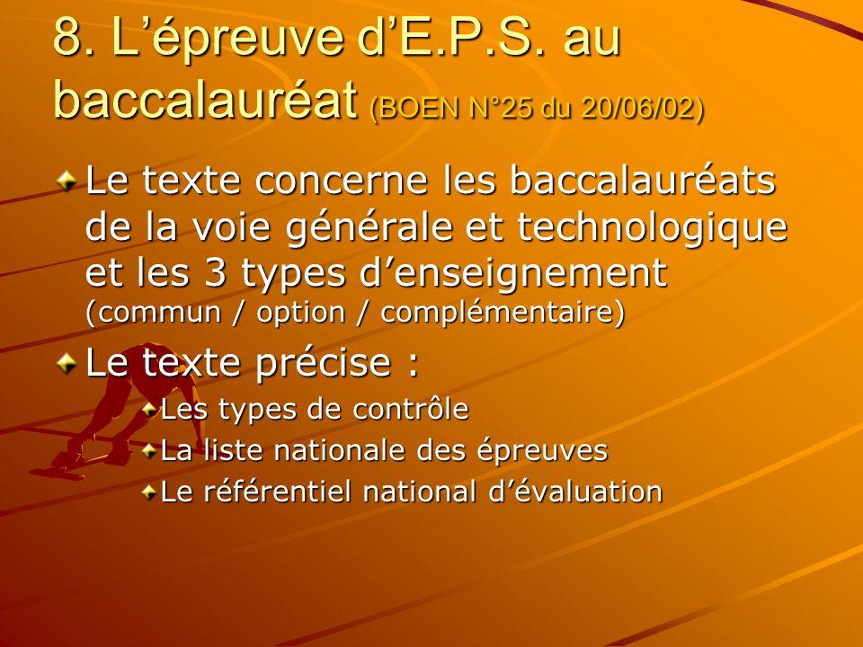 8. L'épreuve d'E.P.S. au baccalauréat (BOEN N°25 du 20/06/02)