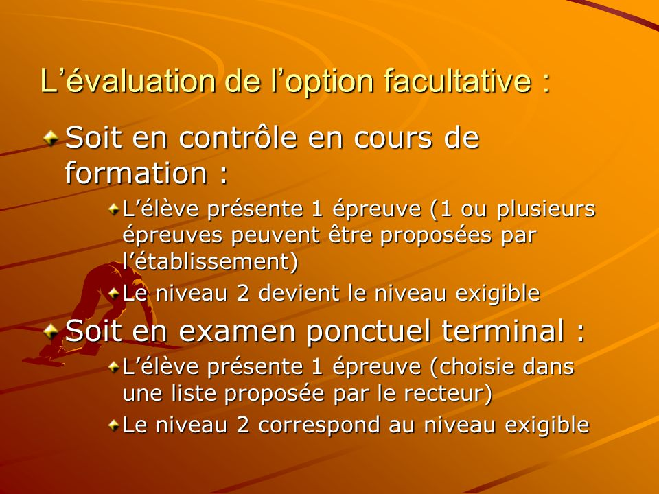 L'évaluation de l'option facultative :