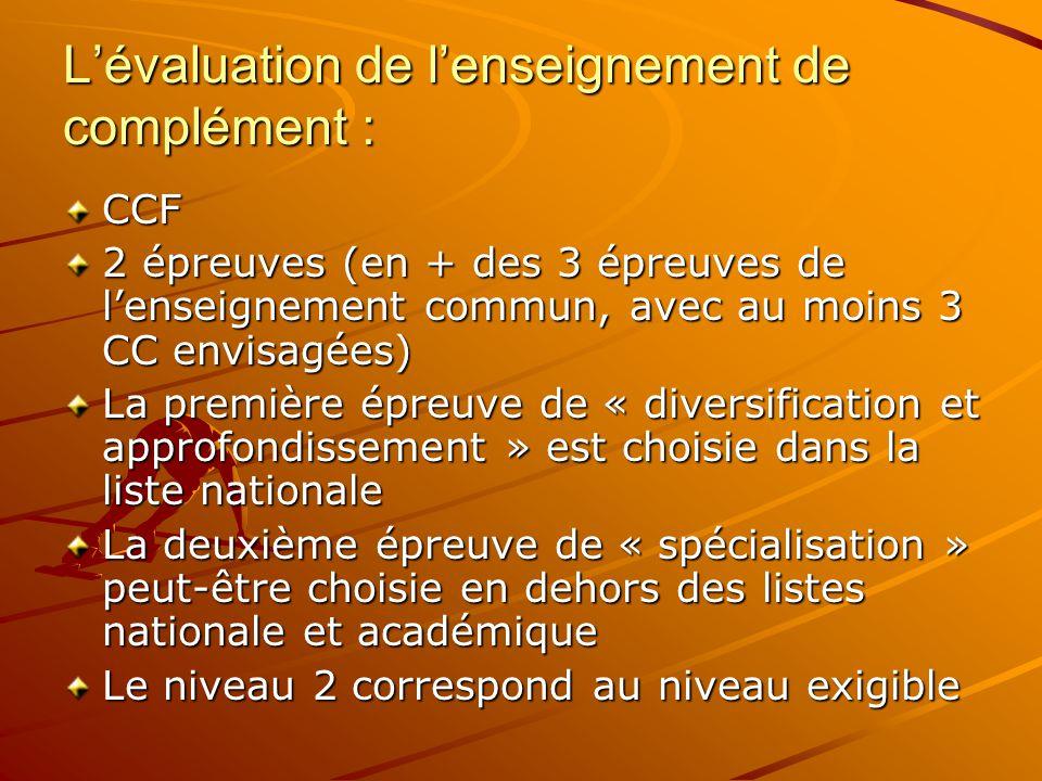 L'évaluation de l'enseignement de complément :