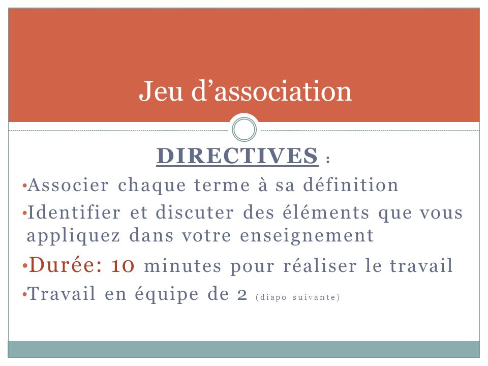 Jeu d'association DIRECTIVES :