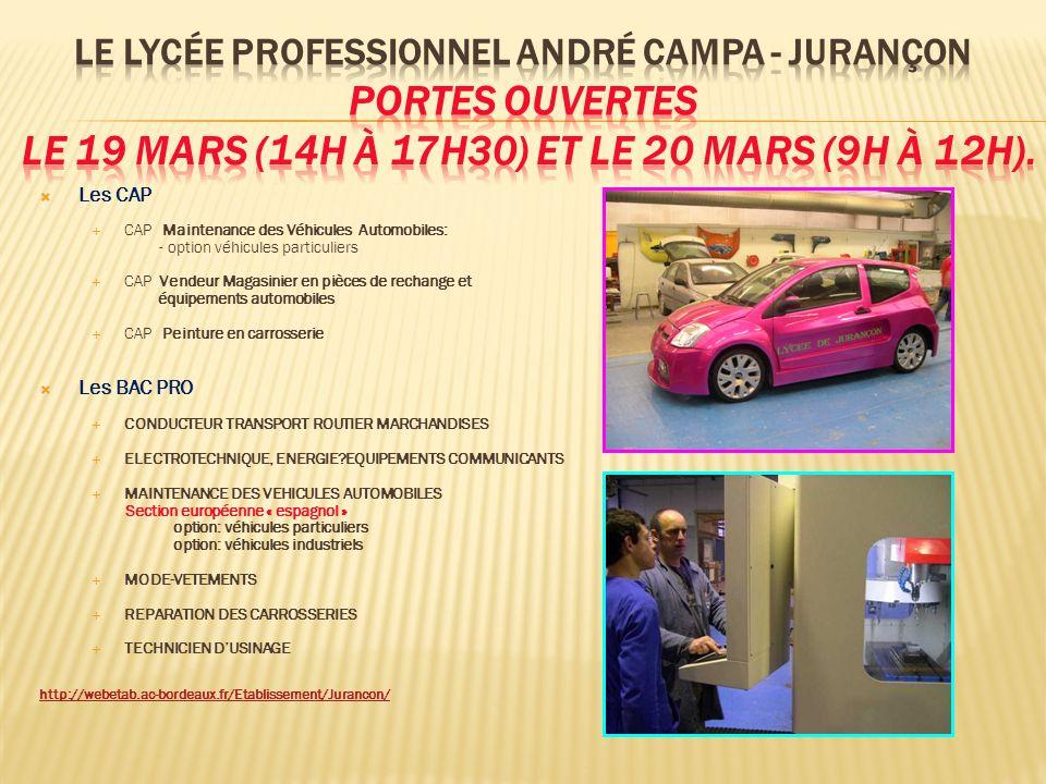 Le Lycée Professionnel André Campa - JURANÇON Portes ouvertes le 19 mars (14h à 17h30) et le 20 mars (9h à 12h).