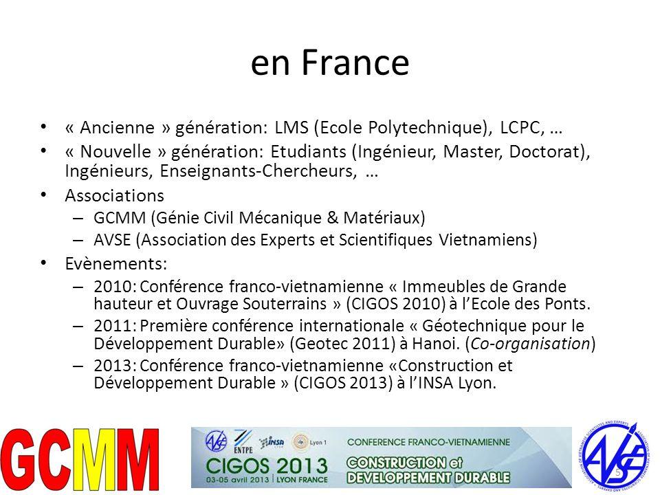 en France « Ancienne » génération: LMS (Ecole Polytechnique), LCPC, …