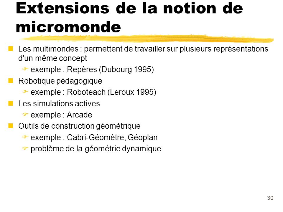 Extensions de la notion de micromonde