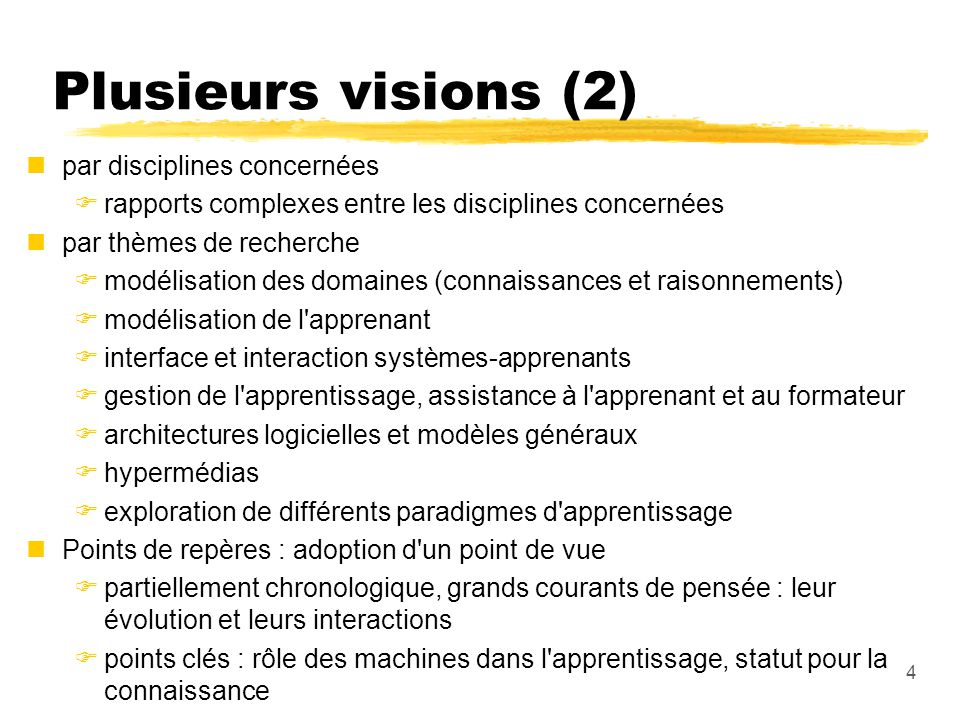Plusieurs visions (2) par disciplines concernées