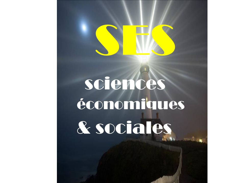 SES sciences économiques & sociales