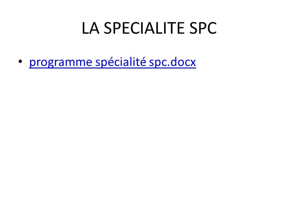 LA SPECIALITE SPC programme spécialité spc.docx