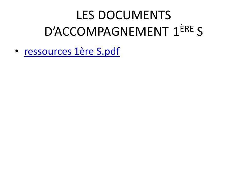 LES DOCUMENTS D'ACCOMPAGNEMENT 1ÈRE S