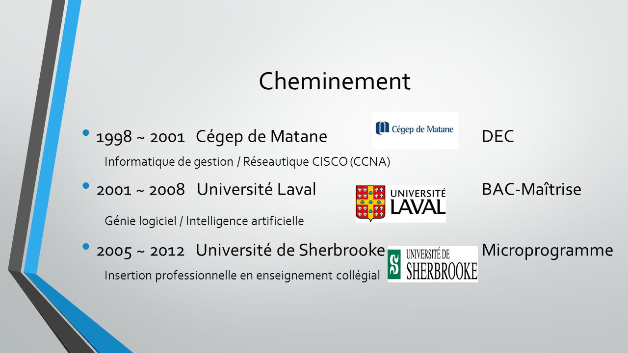 Cheminement 1998 ~ 2001 Cégep de Matane DEC