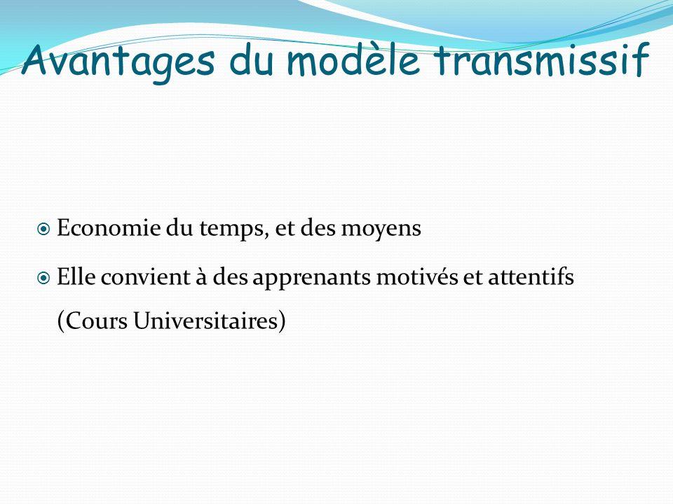 Avantages du modèle transmissif