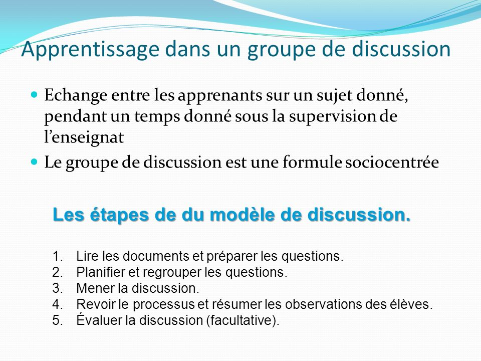 Apprentissage dans un groupe de discussion